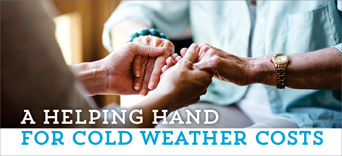 Helping hands are available for cold-weather costs.
